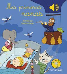 Mis primeras nanas (Libro musical) | Libroseducativosinfantiles yjuveniles | Los Cuentos de Bastian