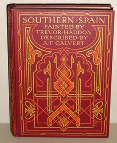 Signed decorative art nouveau binding by Albert Angus Turbayne. Southern Spain; Painted by Trevor Haddon