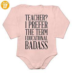 Teacher? I Prefer The Term Educational Badass Baby Long Sleeve Romper Bodysuit Extra Small - Baby bodys baby einteiler baby stampler (*Partner-Link)