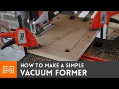 ▶ XRobots - How to build a vacuum forming machine including my easy heating solution - YouTube