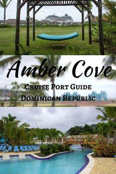 Amber Cove Cruise Port Guide - Dominican Republic: