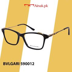 91346557b0f6 Carry the style with these BVLGARI eyeglasses. Buy now @ www.ainak.pk