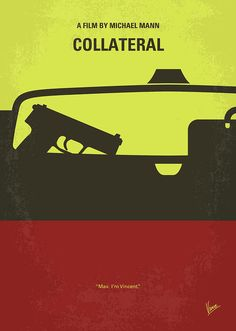 Collateral Digital Art - No691 My Collateral Minimal Movie Poster by Chungkong Art