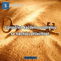 Uprostřed každého problému se nachází příležitost. Story Quotes, Motto, Happy Women, True Stories, Quotations, Motivational Quotes, Faith, Words, Techno