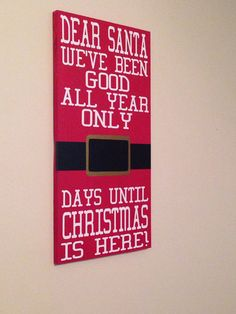DIY Countdown to Christmas! Get a wooden sign, paint the background and words, then use chalkboard paint on the belt so you can change the days left Christmas Signs Wood, All Things Christmas, Winter Christmas, Christmas Holidays, Christmas Decorations, Christmas Chalkboard, Christmas Bells, Christmas 2017, Happy Holidays