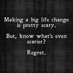 Making a big life change is pretty scary. But, know what's even scarier? Regret.  https://facebook.com/theincomeformula