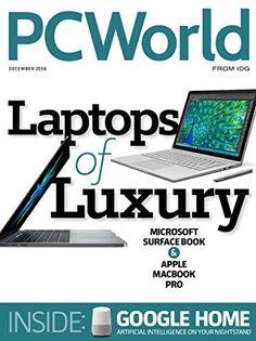 PC World: Laptops of Luxury free ebook Microsoft Surface Book, Pdf Magazines, Cool Tech Gadgets, Free Books Online, Home Network, Library Card, Digital Magazine, Apple Macbook Pro, Digital Technology