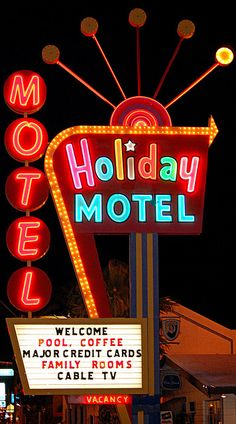 Holiday Motel (neon sign) by Nick Leonard Old Neon Signs, Vintage Neon Signs, Neon Light Signs, Old Signs, Advertising Signs, Vintage Advertisements, Vintage Ads, Retro Signage, Neon Jungle