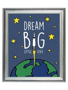 Dream Big Little One Outer Space Nursery Digital Print Art, Alphabet Print for Baby Boy