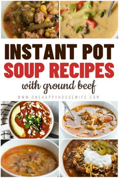 This list has lots of yummy recipes for Instant Pot soups made with ground beef. There are lots of great options here. All of these soup recipes use ground beef. If you're looking for ideas of what to make with your ground beef, then this is the list for you! #instantpot #instantpotrecipes #instantpotgroundbeef #instantpotgroundbeefecipe #groundbeefrecipes #instantpotroundup #instantpotsouprecipes #instantpotsoup #instantpotgroundbeefrecipes #onehappyhousewife