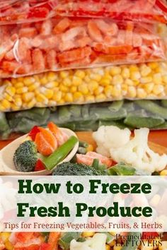Directions for Freezing Fresh Produce - Whether you have a large harvest from your garden or find a great deal on produce, Here is how to Freeze Vegetables, Fruits, and Herbs. Tips for preparing, freezing and storing fruits, vegetables, and herbs. This is How To Freeze Herbs, How To Freeze Carrots, How To Freeze Corn, Food To Freeze, How To Store Carrots, Freezing Carrots, Freezing Fresh Corn, Meals You Can Freeze, Freezing Kale