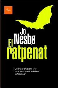 NOVETATS SANT JORDI 2015 A BIBLIOLLORET - El ratpenat de Jo Nesbo