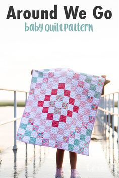Sewing Projects For Children Beginner Quilt Patterns have never been easier! The around we go Baby Quilt Pattern is the perfect easy beginner quilt project. Add this quilt to your must make baby sewing projects! Baby Sewing Projects, Sewing Projects For Beginners, Quilting Projects, Sewing Hacks, Sewing Tutorials, Sewing Tips, Sewing Ideas, Quilt Tutorials, Beginner Quilt Patterns