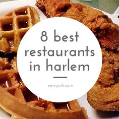 8 must visit restaurants in Harlem #nyc