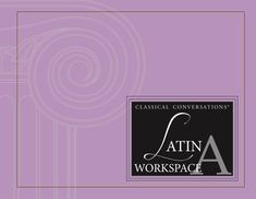 Latin Workspace A – Classical Conversations Bookstore