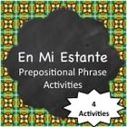 This download includes 4 activities (Reading, Listening, Writing, & Speaking) to practice and learn common prepositional phrases in Spanish.  S...