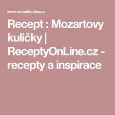 Recept : Mozartovy kuličky | ReceptyOnLine.cz - recepty a inspirace