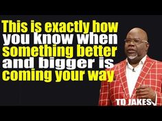 When Something Better And Bigger is Coming Your Way TD Jakes The Heart Is Deceitful, Free Background Music, Td Jakes, Motivational Messages, Morning Prayers, My Spirit, Relationship Advice, Never Give Up, Daily Inspiration
