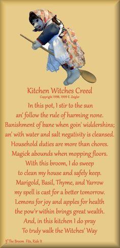 Kitchen Witches Creed {aw, i used to have the most ugly-cute hand-carved little kitchen witch that my oma + opa brought back for me from harzburg - she was lost in the flood of i miss her but maybe her spirit continues on . Wicca Witchcraft, Magick, Wiccan Art, Green Witchcraft, Wiccan Crafts, Wiccan Witch, Etsy Vintage, Mopping Floors, Maleficarum
