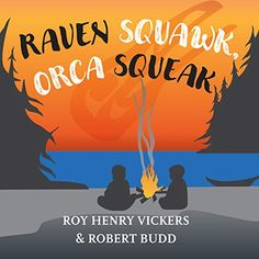 Raven Squawk, Orca Squeak (First West Coast Books (4)) | Author: Roy Henry Vickers | Publisher: Harbour Publishing | Publication Date: October 20, 2020 | Number of Pages: 20 pages | Language: English | Binding: Board book | ISBN-10: 1550179047 | ISBN-13: 9781550179040 Traditional Stories, Crashing Waves, Language Development, Nature Images, Stories For Kids, First Nations, Marine Life, West Coast, Raven