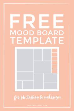 Free Mood Board Template — Lauren Schroer | Graphic Designer & Blogger