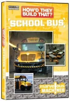 How'd They Build That?: School Bus - http://www.highdefinitiondvdstore.com/instant-download-movies-free-shipping/howd-they-build-that-school-bus/