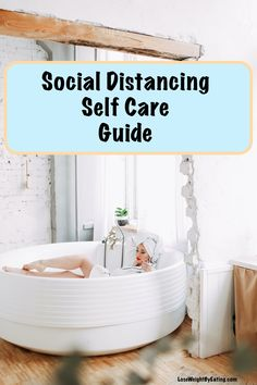 Guide to Social Distancing Self Care. Create healthy self care routines that can last a lifetime without putting yourself and your family at risk Weight Loss Help, Weight Loss Challenge, Weight Loss Goals, Weight Loss Program, Weight Loss Transformation, Weight Loss Motivation, How To Lose Weight Fast, Metabolism Boosting Foods, Weight Loss Success Stories