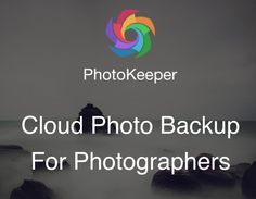 PhotoKeeper is a cloud based photo backup and management service for professional and serious hobbyist photographers. It takes automated backup of photos including RAW files from a user's computer and mobile devices and keeps them safe in the cloud. PhotoKeeper provides a single point access to a user to all their photos through a web browser.