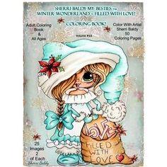 Sherri Baldy My-Besties TM Winter Wonderland Filled With Love Coloring Book: Sherri Baldy Christmas Holiday Coloring Book