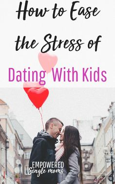 Are you a single mom ready to start dating after divorce? Having a boyfriend when you were in high school or college wasn't easy. Dating with kids is 10 times more complicated. Ease the stress with this dating advice. via @Empowered Single Moms Parenting 2 Home Kids