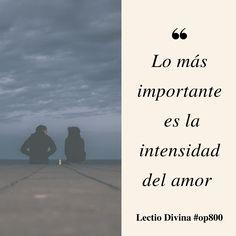 Lo más importante es la intensidad del amor #LectioDivina #op800 http://www.op.org/es/lectio/2016-09-16