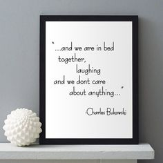 Poetry, Charles Bukowski, Couples gift, Gifts for poets, Bedroom decor, Love,Instant download printable art,Quotes,Lyrics,Wall decor, Poster.  This listing is for an INSTANT DOWNLOAD of 2 PDF files of this artwork. Just purchase the listing and your print is ready to download instantly. Why not print one for a friend, or just for fun?  Once you purchase the poster you will receive the following files:  - 1 PDF high resolution (300 dpi) file with trim marks 8x10 inches. - 1 PDF high…