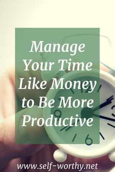 productivity tips | time management | budget | organization | mindset | self improvement | personal development | save time