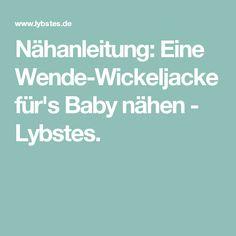 Nähanleitung: Eine Wende-Wickeljacke für's Baby nähen - Lybstes.