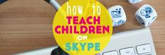 12 Top Tips: How to Teach Children on Skype. Ever wondered about teaching children on Skype? How do you do it? Where do you start? Here are our 12 top tips for teaching children on Skype. Lindsay Does Languages Blog
