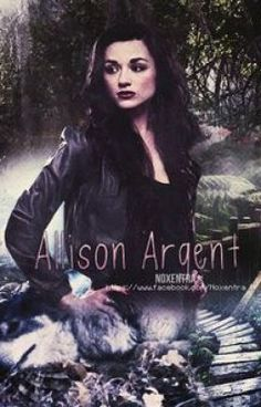 #wattpad #varulv Meet Alison Argent, an ordinary girl with two brothers, and two parents that loves to move around. So when her parents tells her to pack her things again, she does not get surprised.  Allison doesn't have so many friends, because as she says '' why use time on finding friends, when I know that I'm...