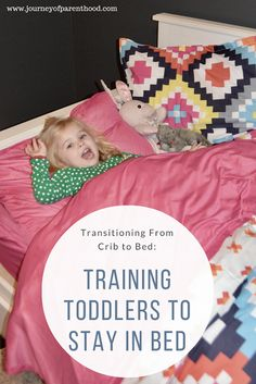 Crib to Bed Transition: Staying in Bed | Training Toddlers to Stay in Bed | Parenting | Discipline | Journey of Parenthood