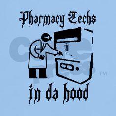 Pharm Techs in da hood