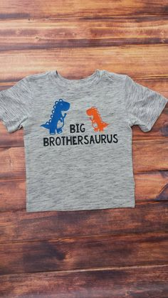 Big Brothersaurus Shirt. Big Brother. Dinosaur Shirt. Sibling announcement. Made by Sew Hoosier. Indiana Etsy Shop. https://www.etsy.com/listing/468035149/brothersaurus-shirt-brother-shirt-big