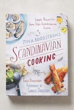 Anthropologie Tina Nordström's Scandinavian Cooking #anthrofave