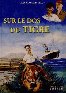 Le Bouquinovore: Sur le dos du Tigre, Jean-Claude Didelot