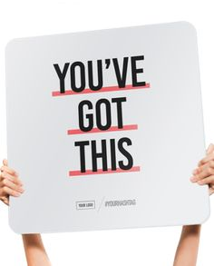You've Got This! Welcome sign, popsign, motivation, home decor, photo booth prop. popsigns.co
