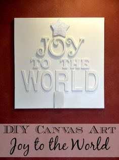 Tutorial: Joy to the World Canvas Sign