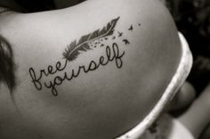 free yourself tattoo. feather and birds.