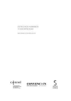 Derechos humanos y discapacidad: informe España 2015. Madrid: ediciones CINCA, 2016, 340 p.