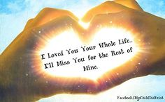 I loved you my whole life