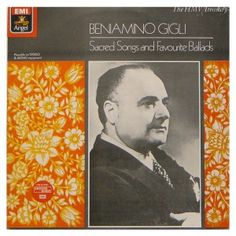 Beniamino Gigli – Sacred Songs and Favourite Ballads