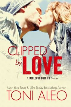 The cover of Clipped by Love by Toni Aleo. Release date: April 27th, 2015.