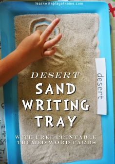 Learn with Play at Home: Desert Sand Writing Tray. Plus free printable desert themed Word Cards