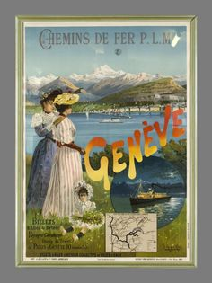 Genève, Chemins de fer PLM by Hugo D'alesi Friedrich / 1894 Beautiful turn of the century poster showing Geneva and its lake, in Switzerland. Designed by Hugo D'Alési, the master of the classic travel posters, it was finely printed in stone-lithography for the French Paris-Lyon-Mediterrannée Railway Company (PLM).
